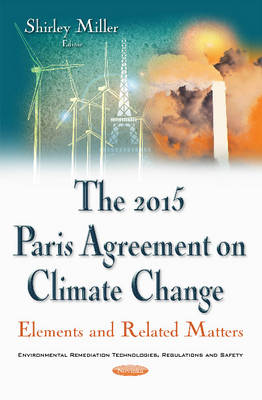 2015 Paris Agreement on Climate Change: Elements & Related Matters (Paperback)