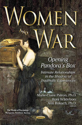 Women & War: Opening Pandoras Box -- Intimate Relationships in the Shadow of Traumatic Experiences (Hardback)