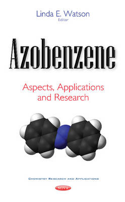 Azobenzene: Aspects, Applications & Research (Paperback)