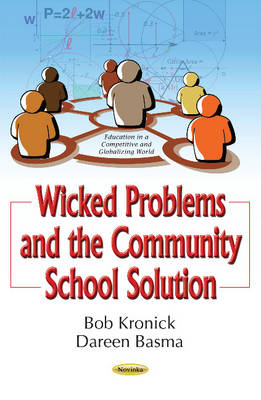 Wicked Problems & the Community School Solution (Paperback)