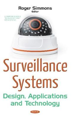 Surveillance Systems: Design, Applications & Technology (Paperback)