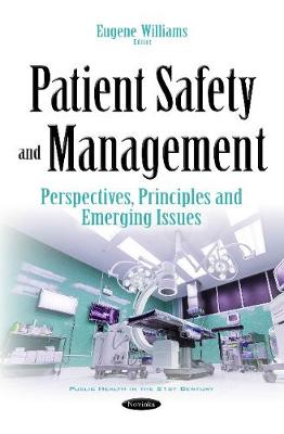 Patient Safety & Management: Perspectives, Principles & Emerging Issues (Paperback)