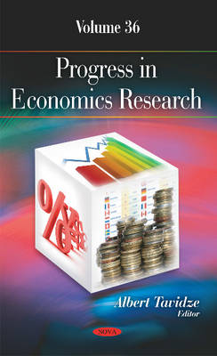 Progress in Economics Research: Volume 36 (Hardback)