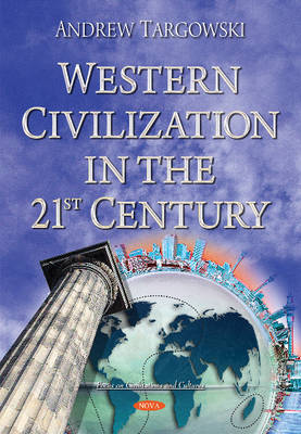 Western Civilization in the 21st Century (Paperback)