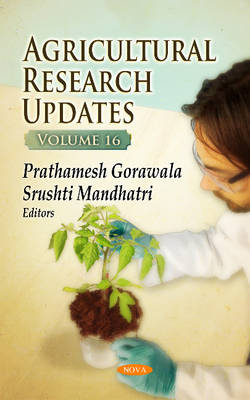 Agricultural Research Updates: Volume 16 (Hardback)