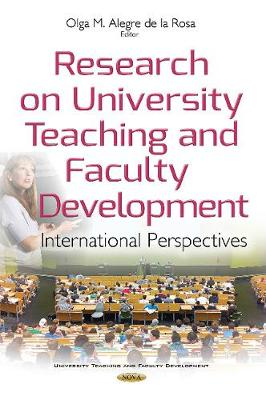 Research on University Teaching & Faculty Development: International Perspectives (Hardback)