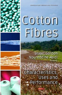 Cotton Fibres: Characteristics, Uses & Performance (Hardback)