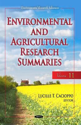 Environmental & Agricultural Research Summaries (with Biographical Sketches): Volume 11 (Hardback)