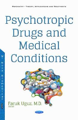 Psychotropic Drugs & Medical Conditions (Hardback)