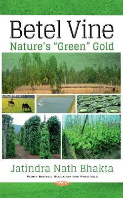 Betel Vine: Natures Green Gold (Hardback)