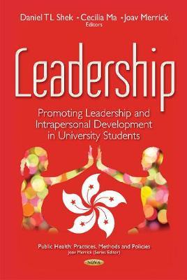 Leadership: Promoting Leadership & Intrapersonal Development in University Students (Hardback)
