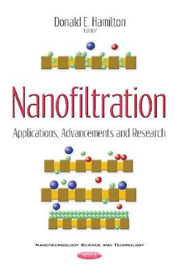 Nanofiltration: Applications, Advancements & Research (Paperback)