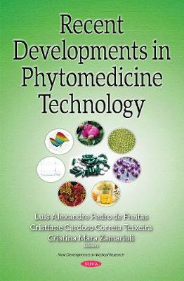 Recent Developments in Phytomedicine Technology (Hardback)