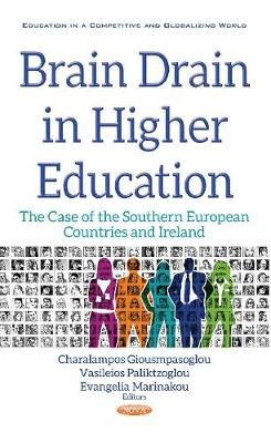 Brain Drain in Higher Education: The Case of the Southern European Countries & Ireland (Hardback)