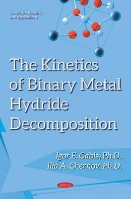 Kinetics of Binary Metal Hydride Decomposition (Paperback)