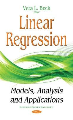 Linear Regression: Models, Analysis & Applications (Hardback)