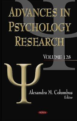 Advances in Psychology Research: Volume 128 (Hardback)