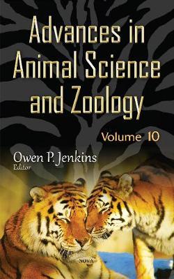 Advances in Animal Science & Zoology: Volume 10 (Hardback)