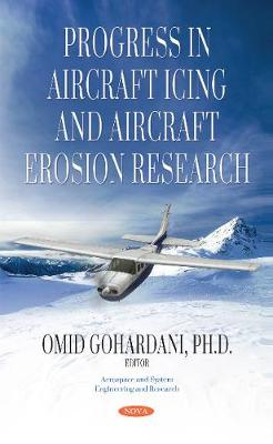 Progress in Aircraft Icing & Aircraft Erosion Research (Paperback)