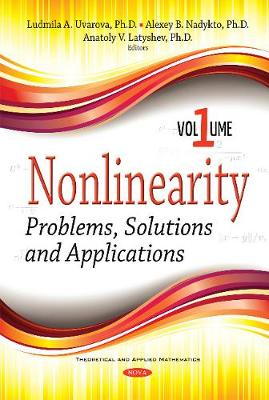 Nonlinearity: Problems, Solutions and Applications -- Volume 1 (Hardback)