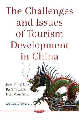 Challenges & Issues of Tourism Development in China (Paperback)