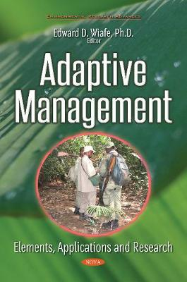 Adaptive Management: Elements, Applications & Research (Paperback)