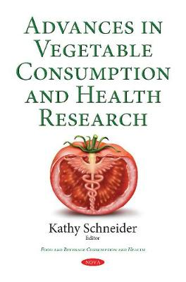 Advances in Vegetable Consumption & Health Research (Paperback)