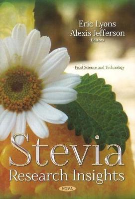 Stevia: Research Insights (Paperback)