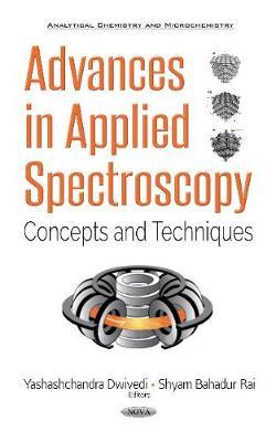 Advances in Applied Spectroscopy: Concepts & Techniques (Hardback)