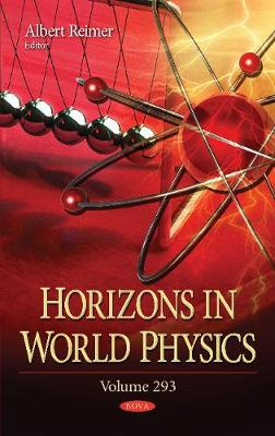 Horizons in World Physics: Volume 293 (Hardback)