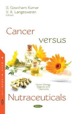Cancer Versus Nutraceuticals (Hardback)