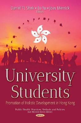 University Students: Promotion of Holistic Development in Hong Kong (Hardback)