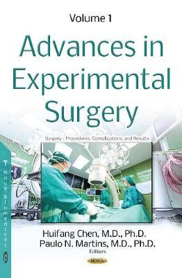 Advances in Experimental Surgery: Volume 1 (Hardback)