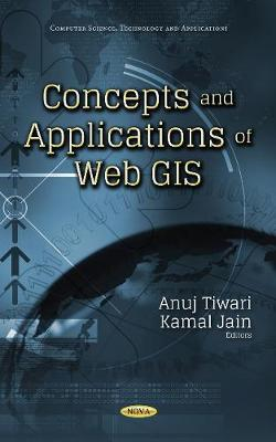 Concepts & Applications of Web GIS (Hardback)