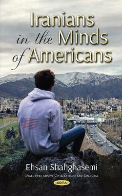 Iranians in the Minds of Americans (Hardback)