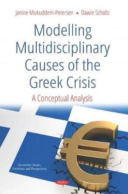 Modelling Multidisciplinary Causes of the Greek Crisis: A Conceptual Analysis (Hardback)
