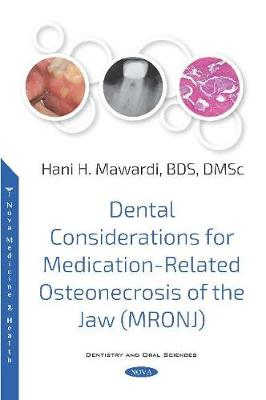 Dental Considerations for Medication-Related Osteonecrosis of the Jaw (MRONJ) (Paperback)