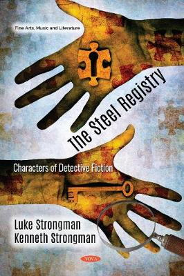 The Steel Registry: Characters of Detective Fiction (Hardback)