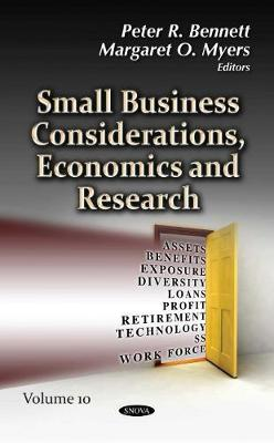 Small Business Considerations, Economics and Research: Volume 10 (Hardback)
