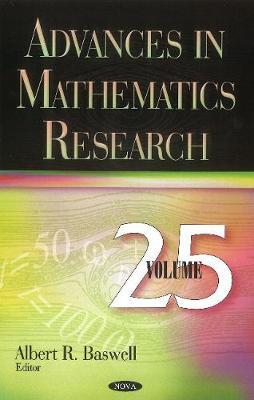 Advances in Mathematics Research: Volume 25 (Hardback)