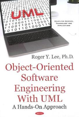 Object-Oriented Software Engineering with UML: A Hands-On Approach (Hardback)