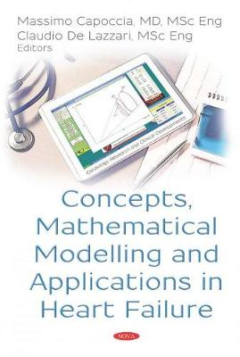 Concepts, Mathematical Modelling and Applications in Heart Failure (Hardback)