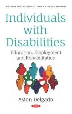 Individuals with Disabilities: Education, Employment and Rehabilitation (Hardback)