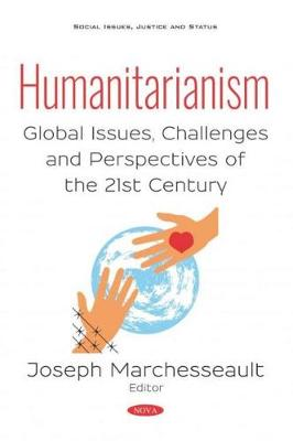 Humanitarianism: Global Issues, Challenges and Perspectives of the 21st Century (Paperback)