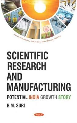 Scientific Research and Manufacturing: Potential India Growth Story (Hardback)
