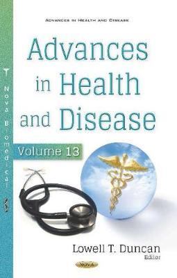 Advances in Health and Disease: Volume 13 (Hardback)