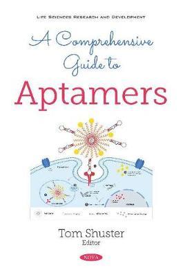 A Comprehensive Guide to Aptamers (Paperback)
