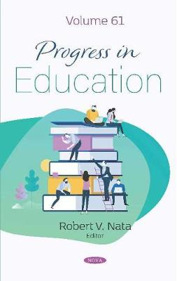 Progress in Education. Volume 61: Volume 61 (Hardback)