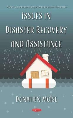 Issues in Disaster Recovery and Assistance (Hardback)