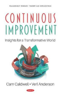 Continuous Improvement: Insights for a Transformative World: Insights for a Transformative World (Hardback)